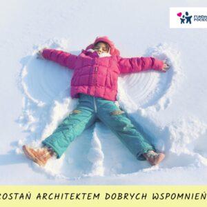 Zostań architektem dobrych wspomnień z ferii zimowych